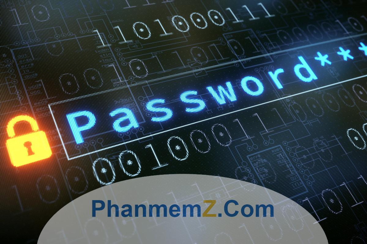 Nhắc đến vấn đề bảo mật, mật khẩu luôn là yếu tố cốt lõi