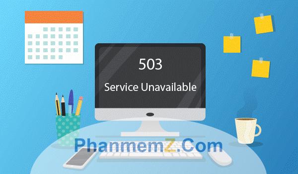 Lỗi 503 là lỗi thường gặp trơn WordPress