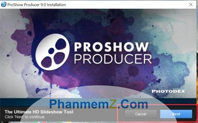 Cài đặt ProShow Producer rất dễ dàng