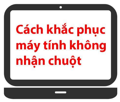 may-tinh-khong-nhan-chuot