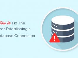 """Cách sửa lỗi """"Establishing a Database Connection"""" trong WordPress"""