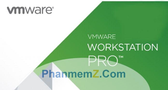 Tổng hợp các link tải VMware Workstation mọi phiên bản full chức năng